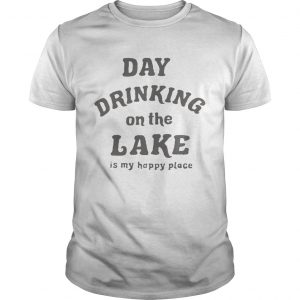 Day drinking on the lake is my happy place  Unisex