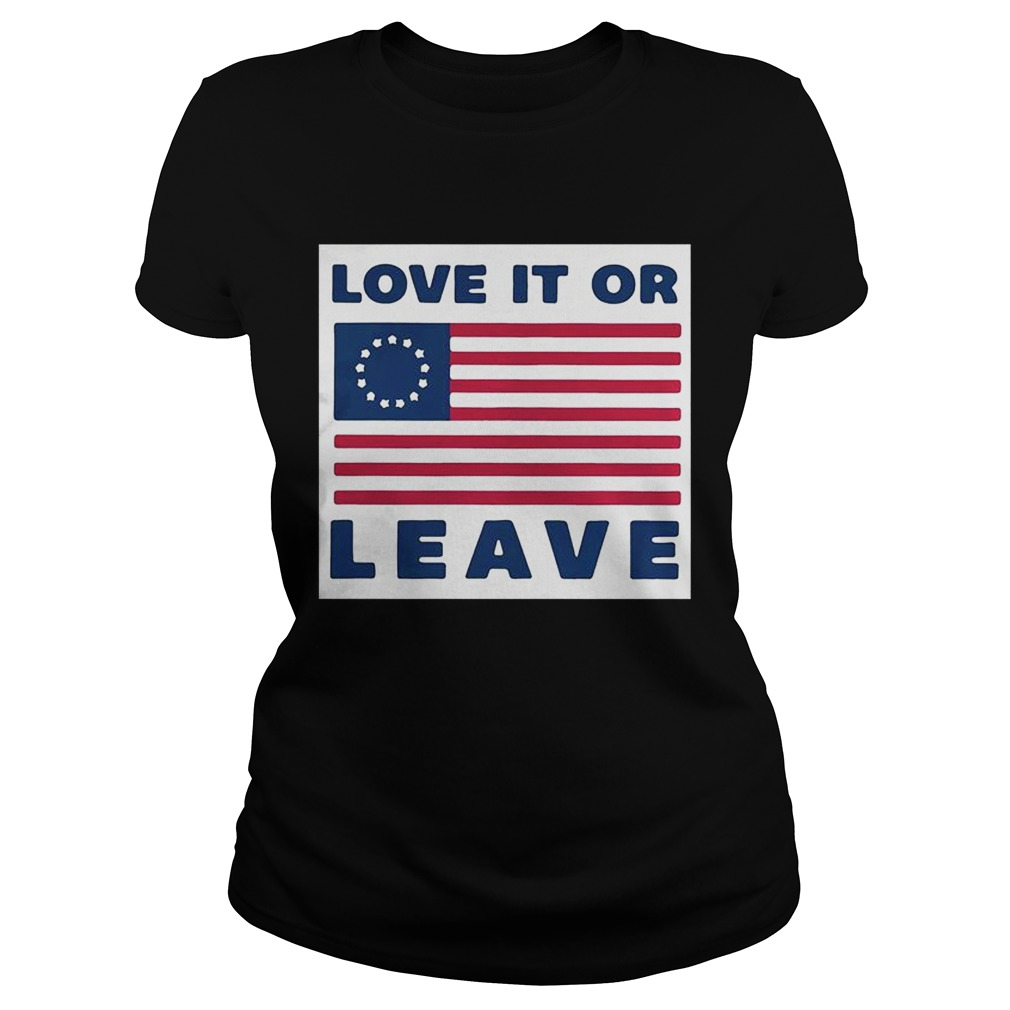 Betsy Ross flag love it or leave Classic Ladies