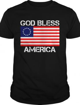 Betsy ross god bless America shirt