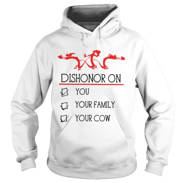 Dishonor on you your family your cow  Hoodie