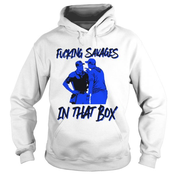 Fucking Savages in that box Aaron Boone  Hoodie