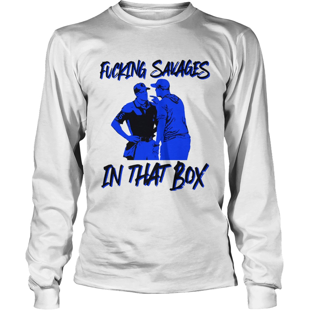 Fucking Savages in that box Aaron Boone LongSleeve