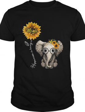 Happiness is being a mimi sunflower elephant shirt