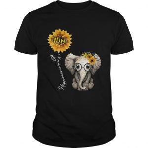 Happiness is being a mimi sunflower elephant  Unisex