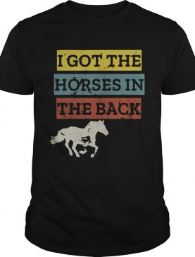 I gotthe horses in the back shirt