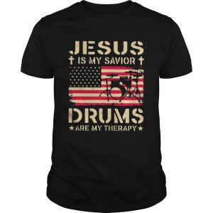 Jesus is my savior drums are my therapy  Unisex
