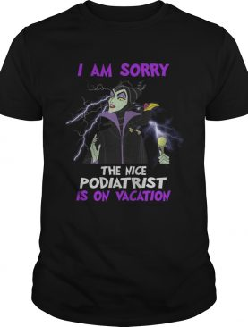 Maleficent I am sorry the nice pharmacy technician is on vacation shirt