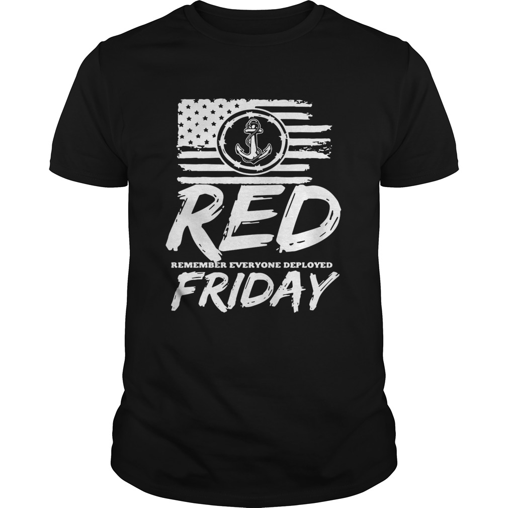 Red remember everyone deployed Friday Unisex