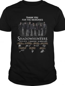 Shadowhunters 2016 2019 signature thank you for the memories shirt
