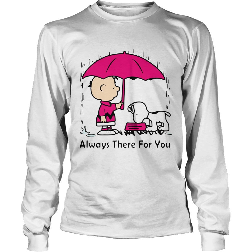Snoopy and Chair Brown always there for you LongSleeve