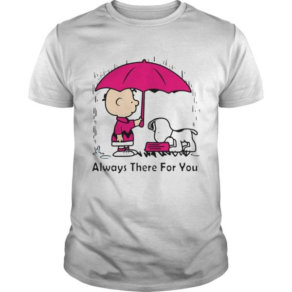 Snoopy and Chair Brown always there for you  Unisex