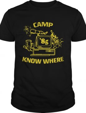 Stranger things Dustin Camp 85 know where shirt