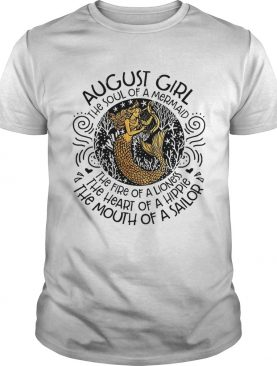 August Girl The Soul Of A Mermaid Birthday T-Shirt