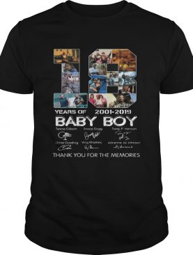 18 Years Of Baby Boy 2001 2019 Thank You For The Memories Movie Fans Cast Signatures Shirts