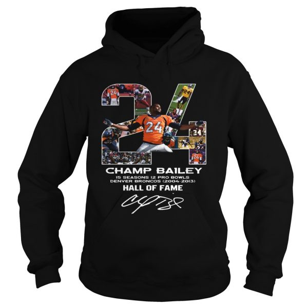 24 Champ Bailey Broncos Hall Of Fame  Hoodie