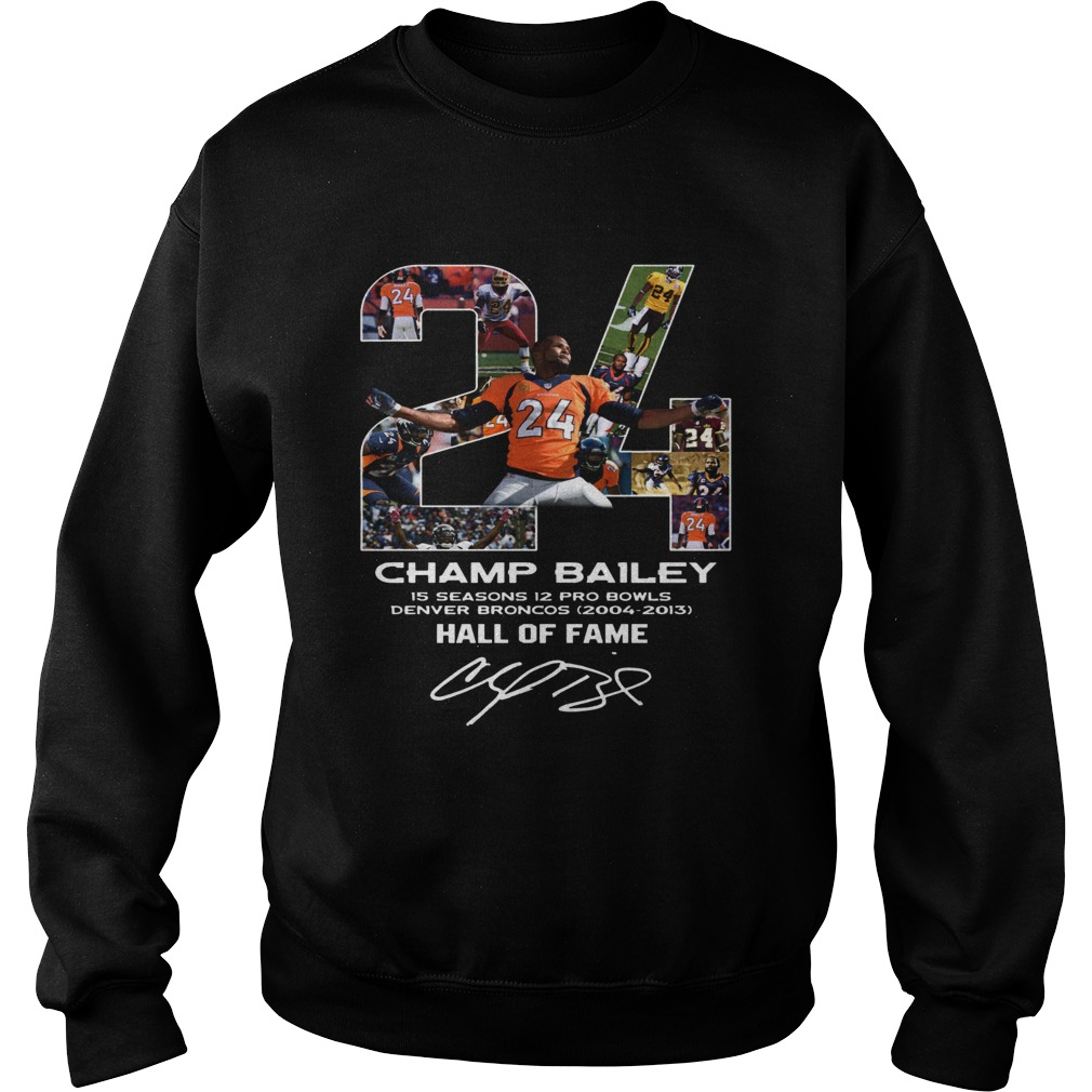 24 Champ Bailey Broncos Hall Of Fame Sweatshirt