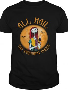 All hall the drinking Queen Nightmare Before Christmas wine shirt