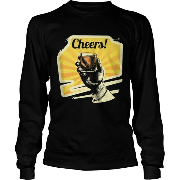 Awesome Cheers Whiskey  LongSleeve