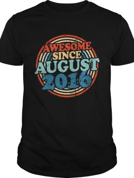 Awesome Since August 2016 Tshirt