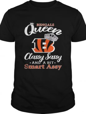 Cincinnati Bengals Queen Classy Sassy and a bit Smart Assy shirt