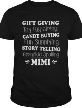 Gift Giving Toy Reparing Candy Buying Grandkid Spoiling Mimi Tshirt