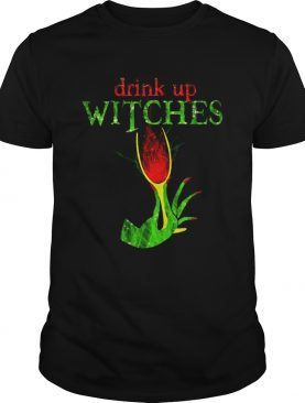 Grinch drink up witches shirt