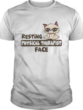 Grumpy cat resting physical therapist face shirt