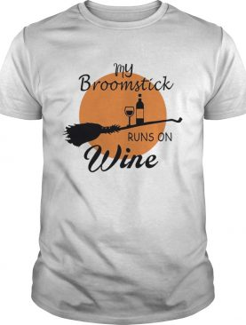 Halloween My Broom Stick Runs On Wine TShirt