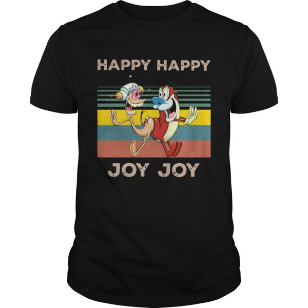 Happy Happy Joy Joy Mighty Fine Ren and Stimpy vintage  Unisex