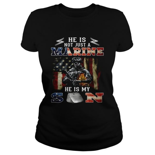 He is notjust a Marine hes my son 4th of July independence day Classic Ladies