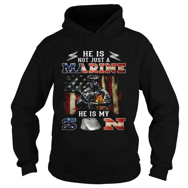He is notjust a Marine hes my son 4th of July independence day Hoodie