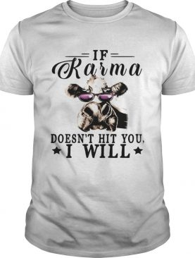 If Karma Doesnt Hit You I Will Cow With GlassesTshirt
