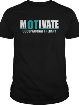 Motivate Occupational Therapy shirt