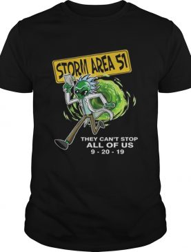 Rick Alien Storm Area 51 they cant stop all of us 92019 shirt