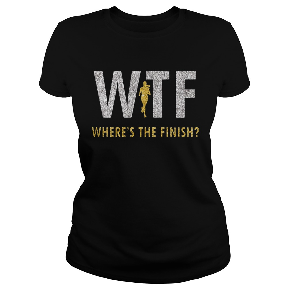 Running Girl WTF wheres the finish Classic Ladies