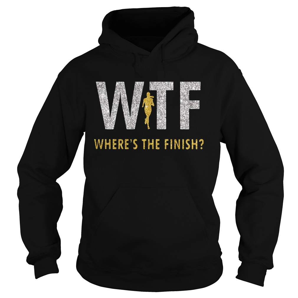 Running Girl WTF wheres the finish Hoodie