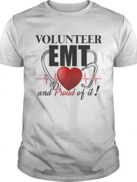 Volunteer EMT And Pround Of It TShirt