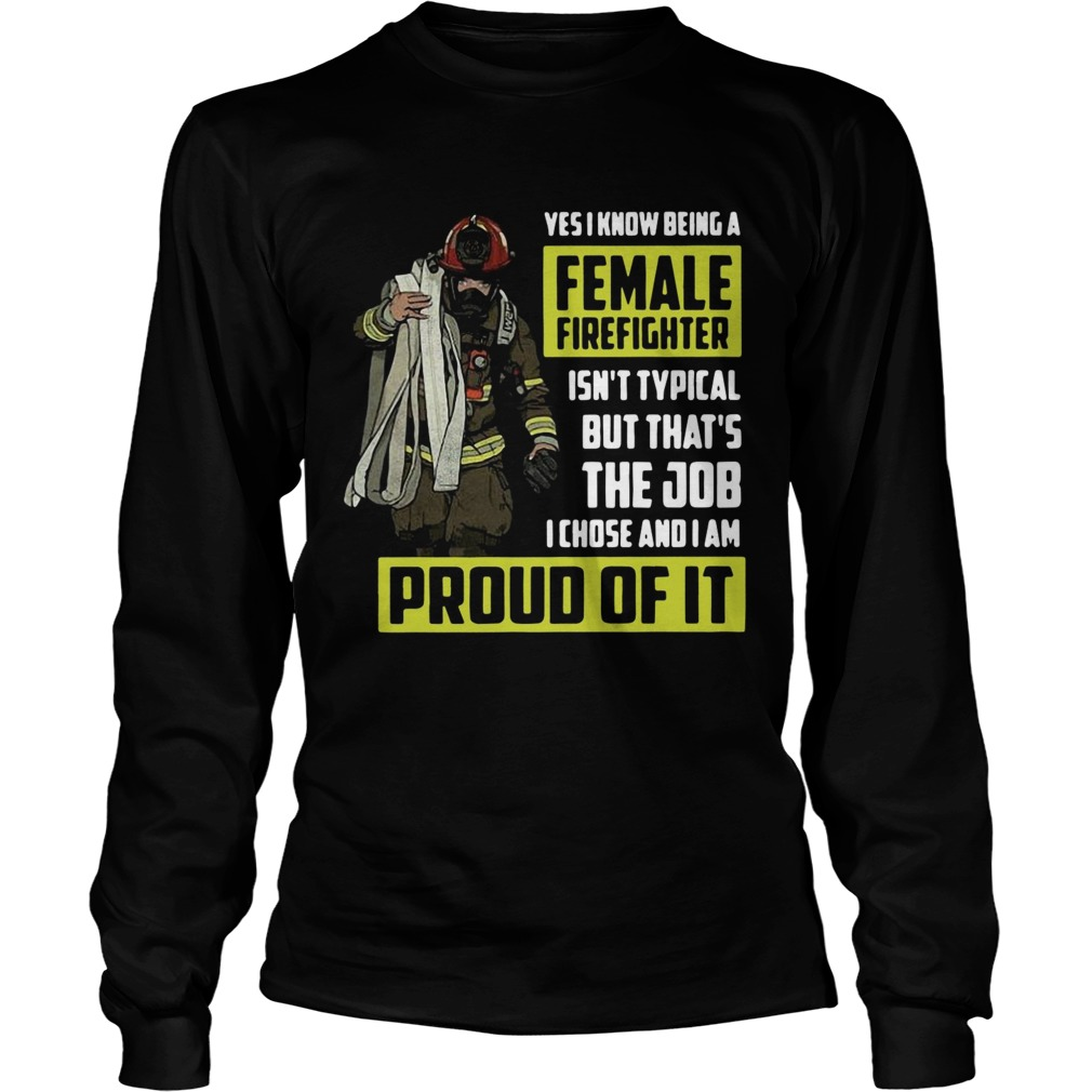 Yes I know being a female firefighter LongSleeve