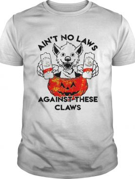 Aint no laws against these claws Halloween shirt