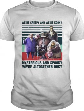 Andrew Were Creepy And Were Kooky Mysterious And Spooky Were Altogether Ooky Vintage Shirt