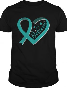 Believe Ovarian Cancer Awareness Ribbon TShirt
