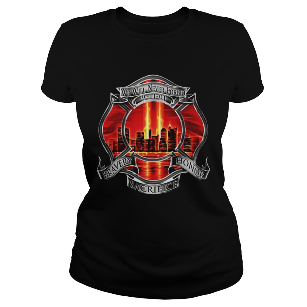 Firefighter We Will Never Forget 91101 Bravery Honor Sacrifice Classic Ladies