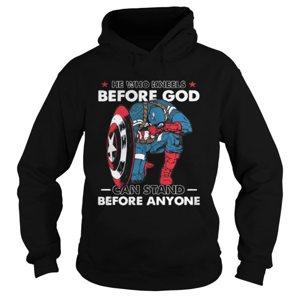 He Who Kneels Before God Can Stand Before Anyone Captain America  Hoodie