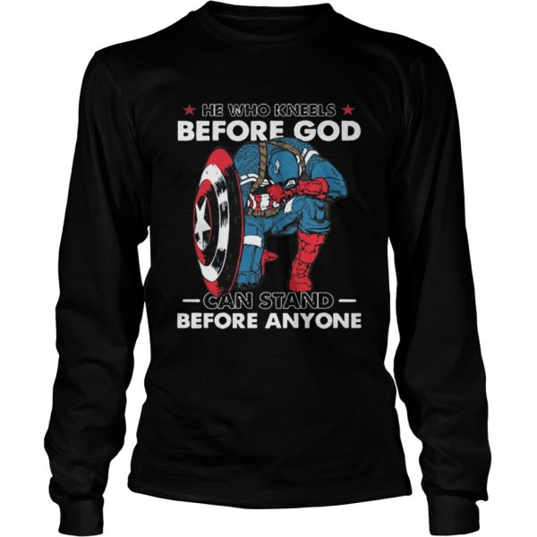 He Who Kneels Before God Can Stand Before Anyone Captain America  LongSleeve