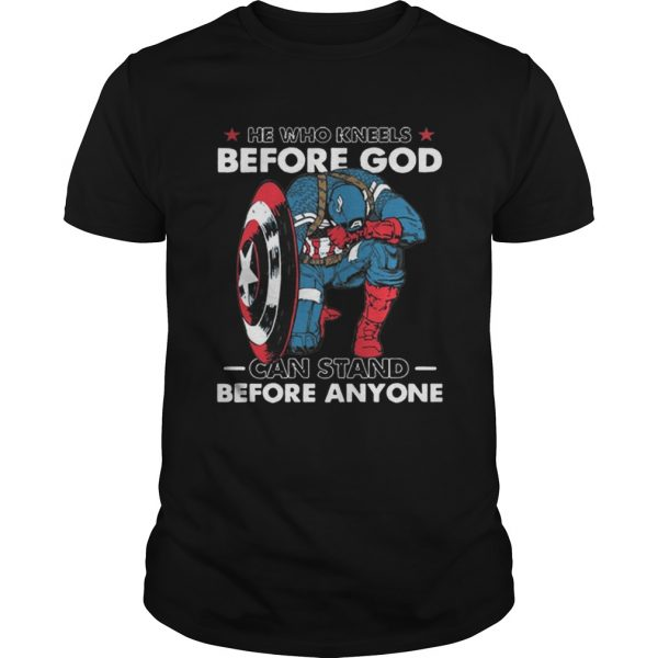 He Who Kneels Before God Can Stand Before Anyone Captain America  Unisex