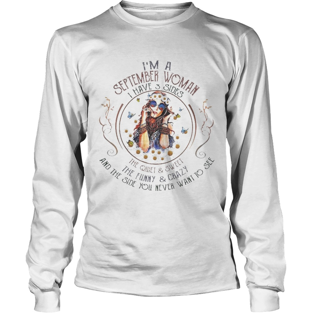 Hippie girl im a september woman i have 3 sides the quiet LongSleeve