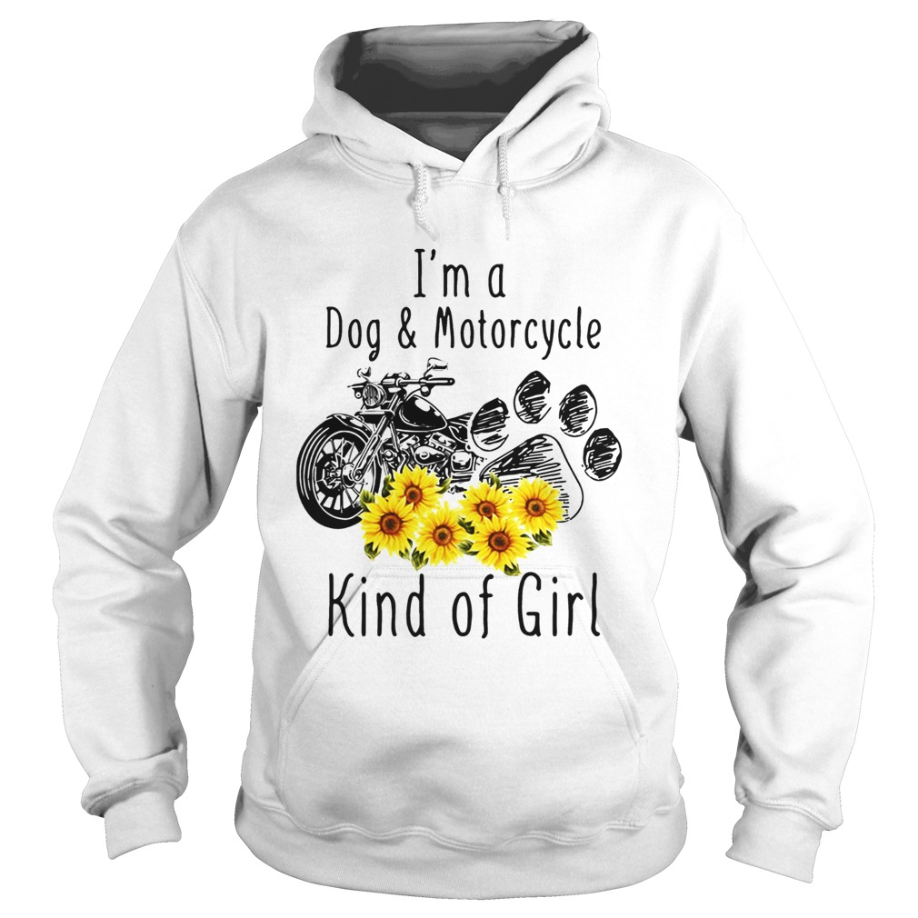 Im a dog and motorcycle kind of girl sunflower Hoodie