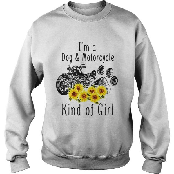 Im a dog and motorcycle kind of girl sunflower  Sweatshirt