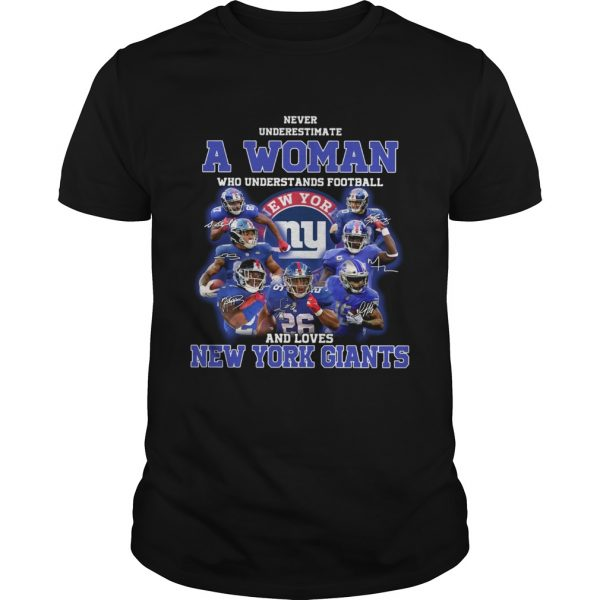 Never underestimate a woman who understands football and loves New York Giants  Unisex