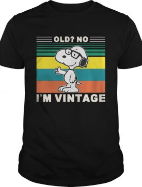 Snoopy Old No Im Vintage Shirt
